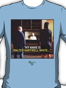 my name is Walter Hartwell White - confession - heisenberg T-Shirt