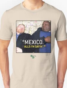 Mexico alls i'm sayn - Saul Guards T-Shirt