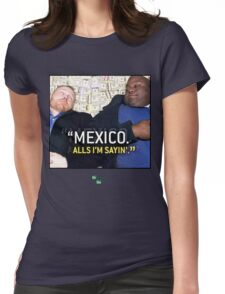 Mexico alls i'm sayn - Saul Guards Womens Fitted T-Shirt
