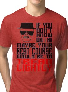 Face to Face, Heisenberg VS Hank, Tread Lightly Tri-blend T-Shirt