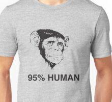 Chimpanzee. 95% Human Unisex T-Shirt