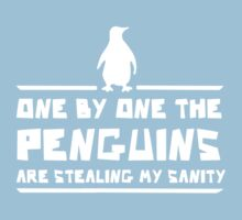 One by One Penguins are Stealing my Sanity Baby Tee