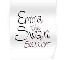 Emma Swan - The Savior Poster