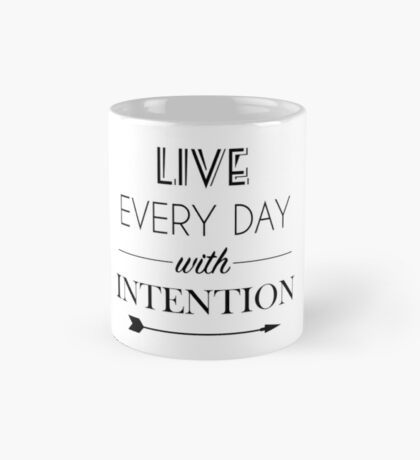 Live Everyday With Intention Mug