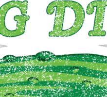 I'm kind of a big dill Sticker