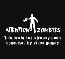 Attention Zombies. Brain Consumed by Video Games by contoured