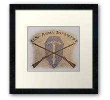 U.S. Infantry - I am the Infantry!  FOLLOW ME! Framed Print