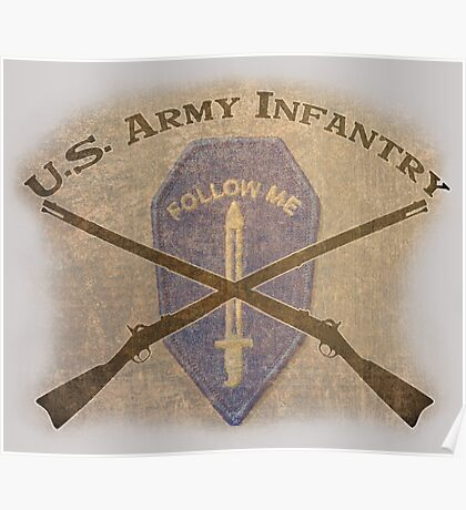 U.S. Infantry - I am the Infantry!  FOLLOW ME! Poster
