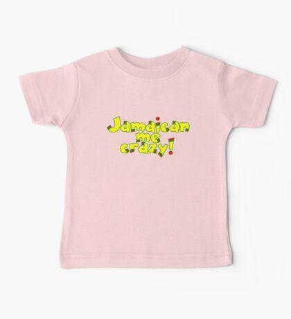Jamaican me crazy! Baby Tee