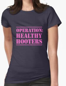 Operation Healthy Hooters Womens Fitted T-Shirt