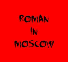 Roman In Moscow Minaj by Trevor Simoes