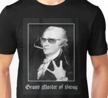 Alexander Hamilton is the Grand Master of Swag Unisex T-Shirt