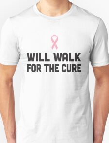 Will Walk for the Cure T-Shirt