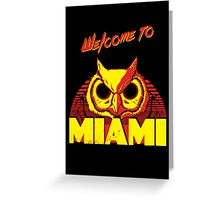 Welcome to Miami - III - Rasmus Greeting Card