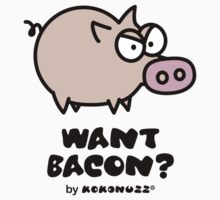 Want Bacon? Angry Pig by Kokonuzz