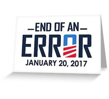 End of an Error Greeting Card