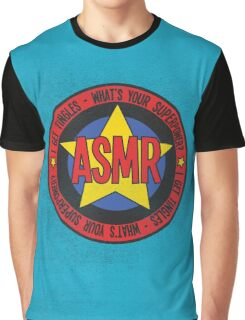 ASMR - What's Your Superpower? Graphic T-Shirt