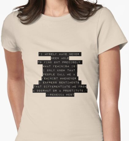Feminist: Not a Doormat or a Prostitute Womens Fitted T-Shirt