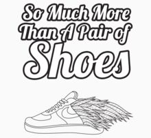 So Much More Than A Pair Of Shoes - White Text by Morgan Lee