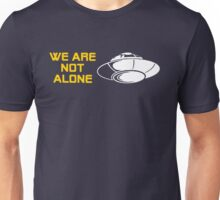 WE ARE NOT ALONE FARGO Unisex T-Shirt