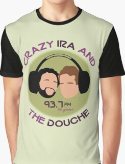 Crazy Ira and The Douche Graphic T-Shirt