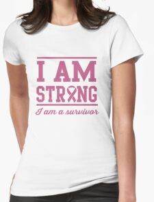 I am strong. I am a survivor T-Shirt