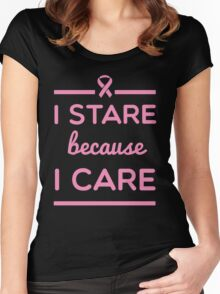 I Stare Because I Care Women's Fitted Scoop T-Shirt