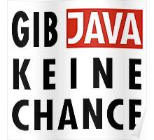 GIB JAVA KEINE CHANCE Poster