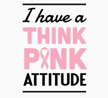 I have a think pink attitude Womens Fitted T-Shirt