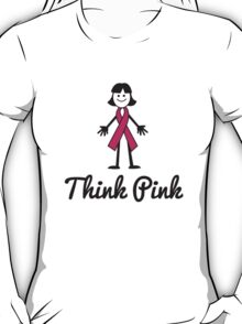 Think Pink Ribbon Person T-Shirt