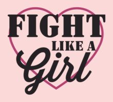 Fight Like a Girl heart by causes