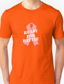 Ready for Battle - Breast cancer fight Unisex T-Shirt