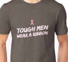 Tough Men Wear a Ribbon Unisex T-Shirt
