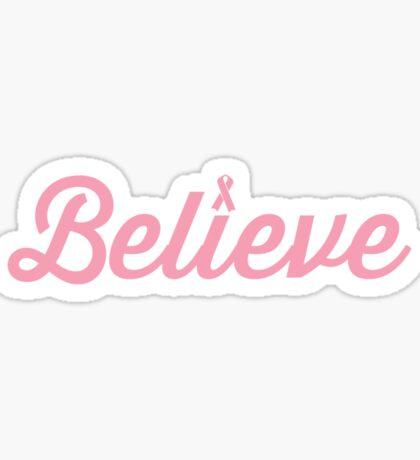Believe Pink Ribbon Sticker