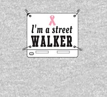 I'm a Street Walker Womens Fitted T-Shirt