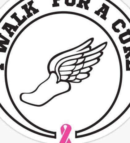 I walk for a cure ribbon Sticker