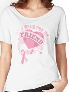 I walk for my friend heart Women's Relaxed Fit T-Shirt