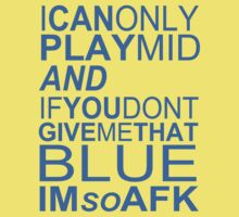 I'm So AFK - Blue Text by LucieDesigns
