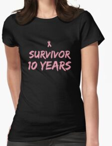Breast Cancer Survivor 10 Years Womens Fitted T-Shirt