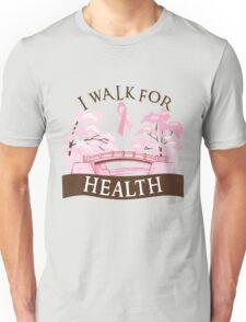 I walk for health Unisex T-Shirt