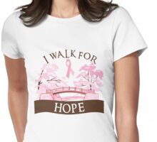 I walk for hope Womens Fitted T-Shirt