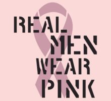 Real Men Wear Pink Ribbon by causes