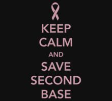 Keep Calm and Save Second Base T-Shirt