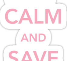 Keep Calm and Save Second Base Sticker