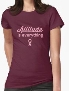 Attitude is Everything.  Womens Fitted T-Shirt