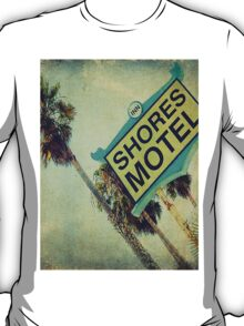Shores Motel and Palms  T-Shirt
