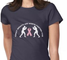 Great breasts are worth fighting for Womens Fitted T-Shirt