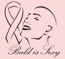 Bald is Sexy by causes