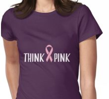 Cute Think Pink Womens Fitted T-Shirt