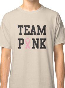 Team Pink Classic T-Shirt